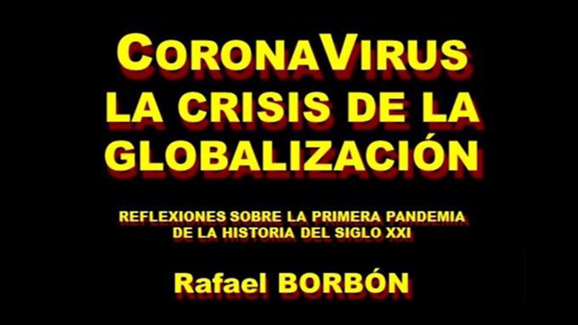 CORONAVIRUS LA CRISIS DE LA GLOBALIZACIÓN